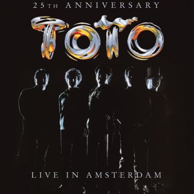 Live in Amsterdam (25th Anniversary) - Toto