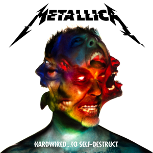 Metallica - Hardwired…To Self-Destruct (Deluxe)