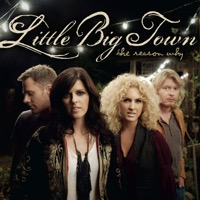 Little Big Town: The Reason Why (iTunes)