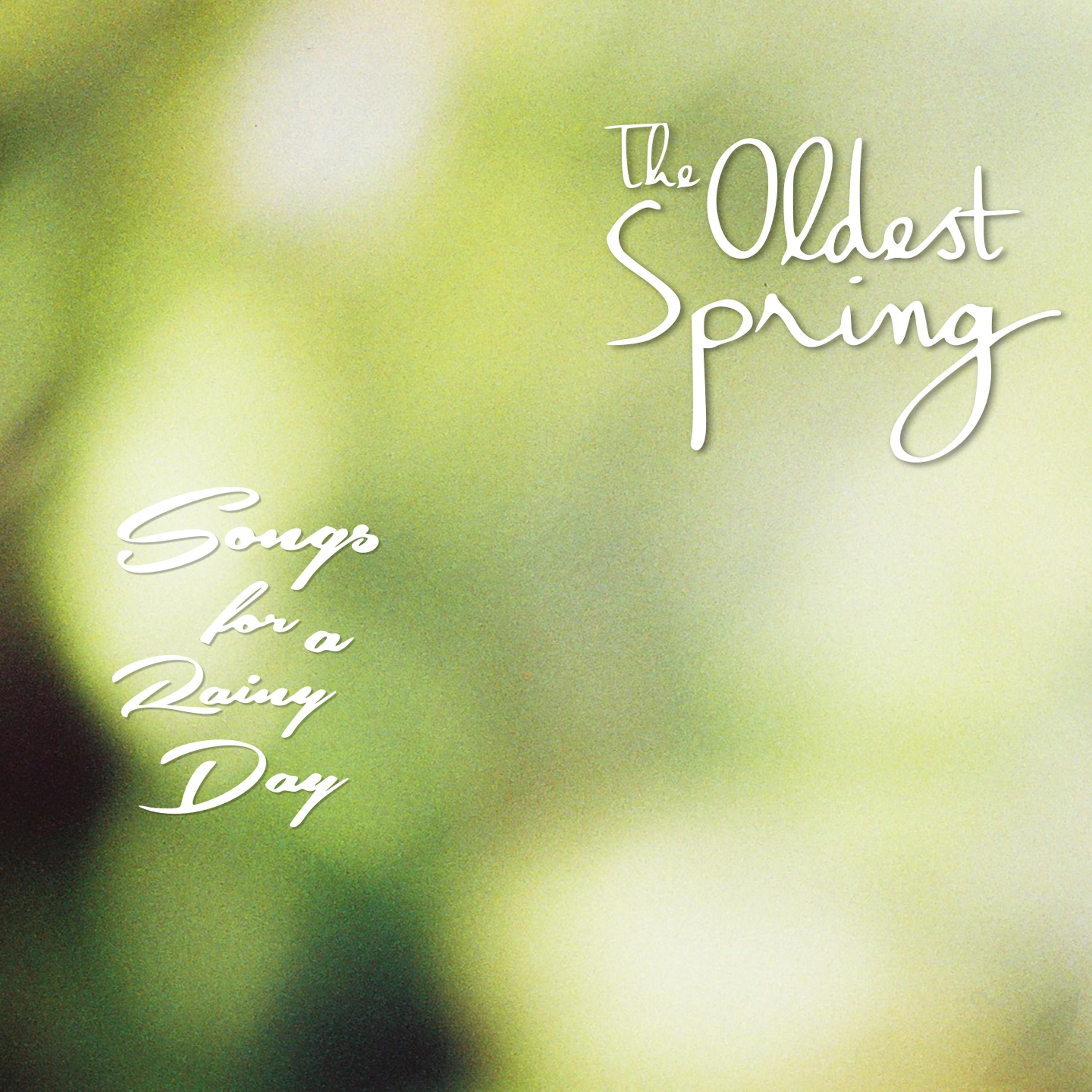 The Oldest Spring - Single