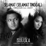 Selamat (Selamat Tinggal) [feat. Audy] - Virgoun - Virgoun