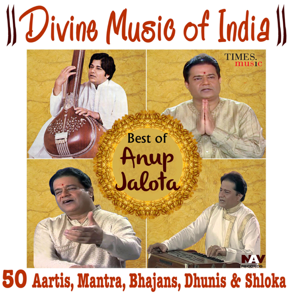 ‎Divine Music of India Best of Anup Jalota by Anup Jalota, Suresh Wadkar &  Kumar Vishu