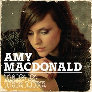 Amy Macdonald - This Is the Life (Deluxe)