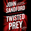John Sandford - Twisted Prey (Unabridged)  artwork