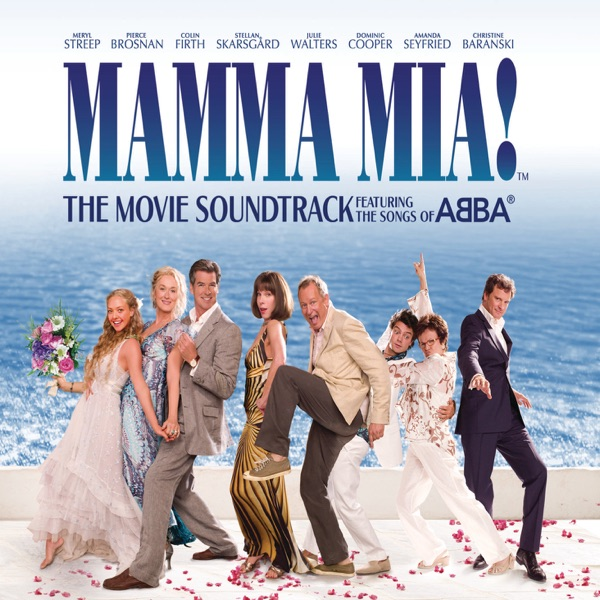 Mamma Mia! (The Movie Soundtrack feat. the Songs of ABBA) [Bonus Track Version]
