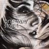 One Way Street - Single