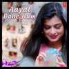 Aayat Bane Hum Single