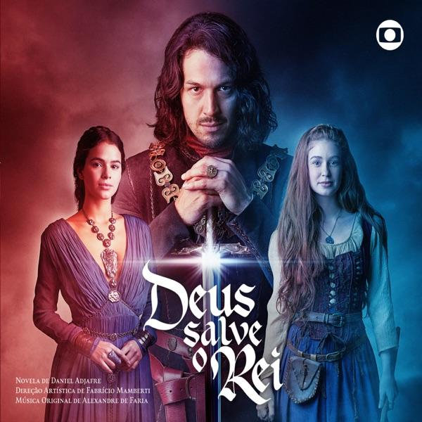 Deus Salve O Rei (Música Original Da Série de TV)