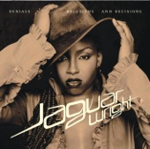Jaguar Wright - Love Need And Want You