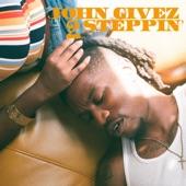 John Givez - 2 STEPPIN'