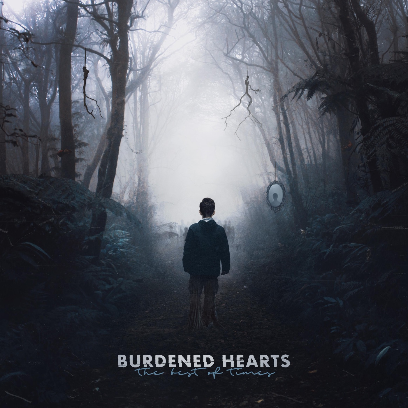 Burdened Hearts - The Best of Times (2018)