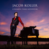 シネマティック・ピアノ・アドヴェンチャー ~CINEMATIC PIANO ADVENTURE~ - Jacob Koller