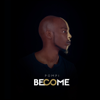 Become - Pompi