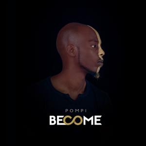 Pompi - Become