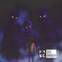 FYKE - Disorder artwork