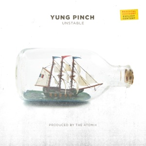 Yung Pinch - Unstable