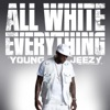 All White Everything - Single, Young Jeezy