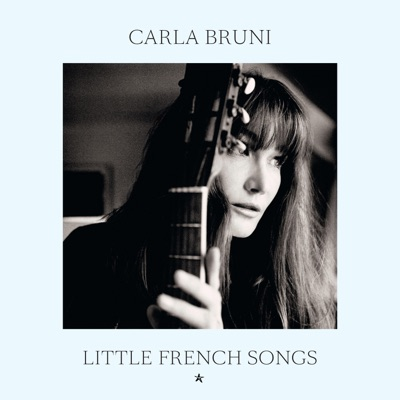 Little French Songs (Super Deluxe) - Carla Bruni