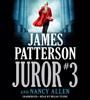 Juror #3 (Unabridged) - James Patterson & Nancy Allen