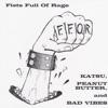 Katsu, Peanut Butter, And Bad Vibes, F.F.O.R.