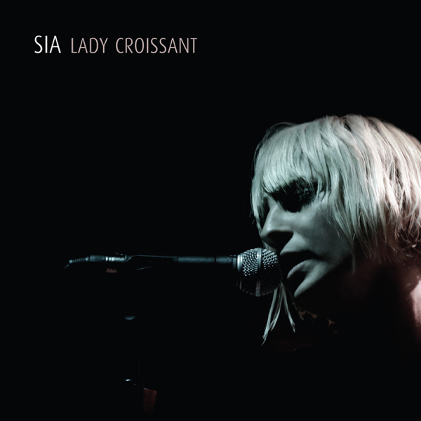 Lady Croissant (Live) by Sia on Apple Music
