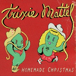 View album Trixie Mattel - Homemade Christmas - Single