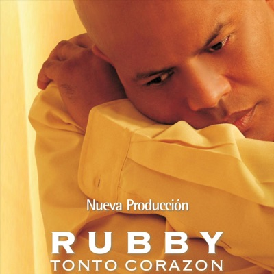 Tonto Corazón - Rubby Perez