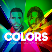 Colors - Jason Derulo & Maluma
