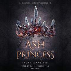 Ash Princess (Unabridged)
