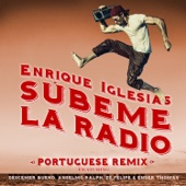 Enrique Iglesias - SUBEME LA RADIO (PORTUGUESE REMIX) [feat. Descemer Bueno, Anselmo Ralph, Zé Felipe & Ender Thomas]