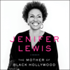 Jenifer Lewis - The Mother of Black Hollywood: A Memoir (Unabridged)  artwork