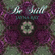 Be Still - Jayna Ray