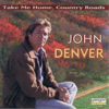 John Denver - Take Me Home, Country Roads artwork