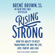Brené Brown - Rising Strong: How the Ability to Reset Transforms the Way We Live, Love, Parent, and Lead (Unabridged)