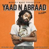 Yaad N Abraad Riddim (feat. Dre Island, 5 Star, Iba Mahr, Aza Lineage & Earth and the Fullness) - EP