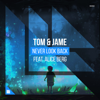 Tom & Jame - Never Look Back (feat. Alice Berg) artwork