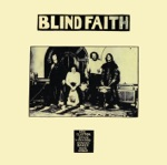 Blind Faith - Had to Cry Today