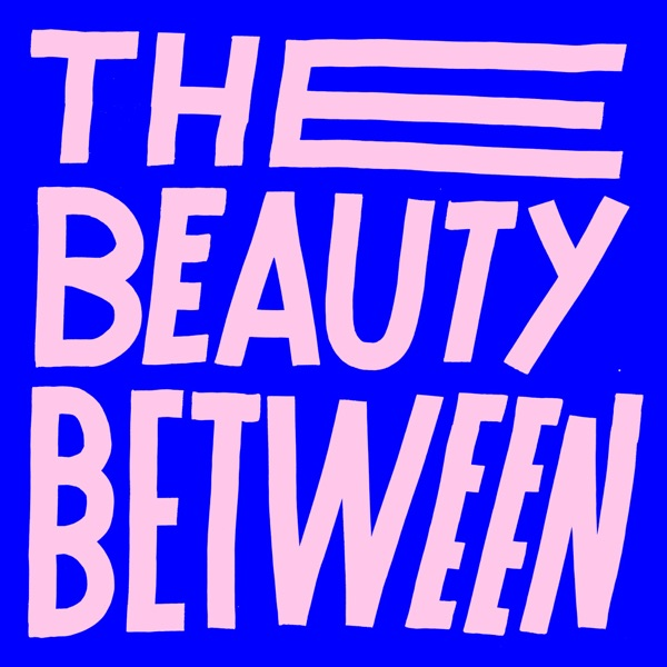 The Beauty Between (feat. Andy Mineo) - Single