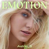 Emotion - Astrid S