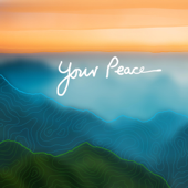 Your Peace (feat. Lissy Lategan)