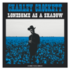 Lonesome as a Shadow - Charley Crockett