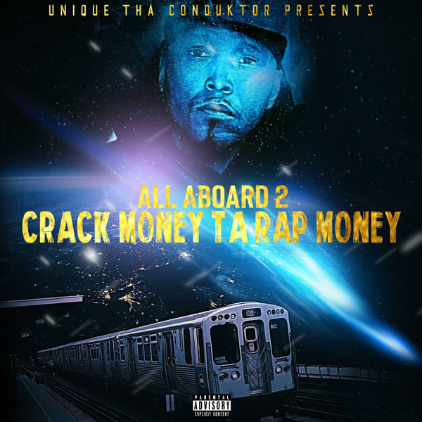 ‎All Aboard Vol 2 Crack Money Ta Rap Money by Unique Tha Conduktor