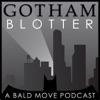 Gotham Blotter