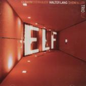 The Enja Heritage Collection: Trio Elf