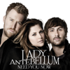 Need You Now (Deluxe) - Lady Antebellum