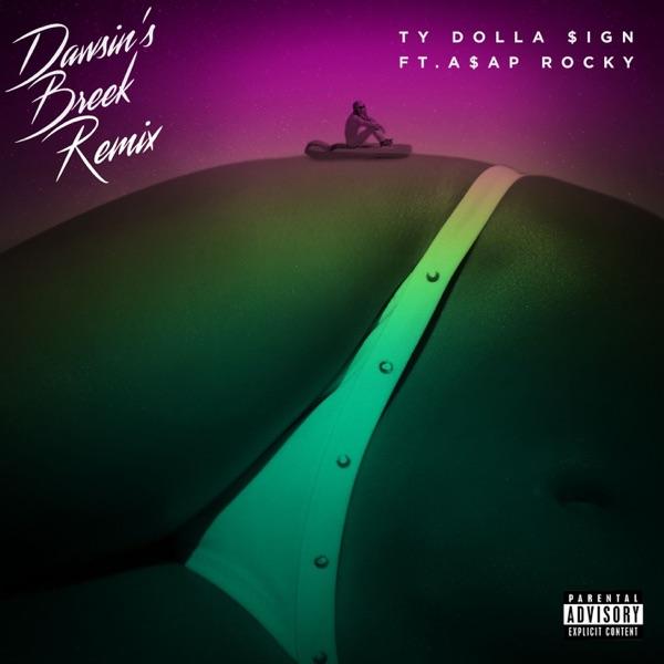 Dawsin's Breek (feat. A$AP Rocky) [Remix] - Single