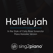 [Download] Hallelujah (In the Style of Carly Rose Sonenclar) [Piano Karaoke Version] MP3