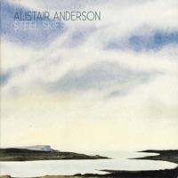Steel Skies by Alistair Anderson on Apple Music