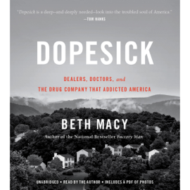 Dopesick (Unabridged) audiobook