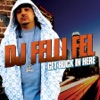Get Buck In Here (feat. Akon, Lil Jon, Ludacris & Diddy) - Single, DJ Felli Fel